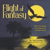 Flight of Fantasy | Jim Blickenstaff |