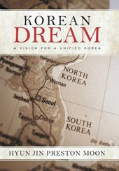 Korean Dream | Hyun Jin Preston Moon |