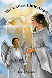 The Littlest Little Angel | Les C. Newvine |