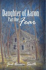 Daughter of Aaron | Joel Vernon Smith |