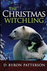 The Christmas Witchling | D. Byron Patterson |