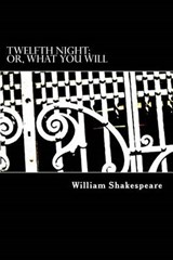 Twelfth Night; Or, What You Will | William Shakespeare |