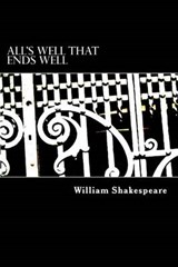 All's Well That Ends Well | William Shakespeare |