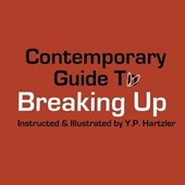 Contemporary Guide to Breaking Up