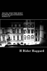 Allan and the Holy Flower Quatermain Series #7 | H. Rider Haggard |
