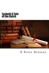 Lysbeth a Tale of the Dutch