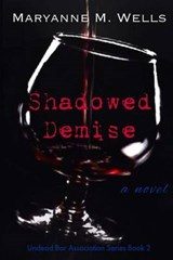 Shadowed Demise | Maryanne M. Wells |