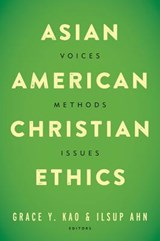 Asian American Christian Ethics | Grace Y. Kao |