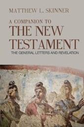 A Companion to the New Testament, Volume 3