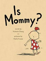 Is Mommy? | Victoria Chang |