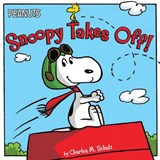 Snoopy Takes Off! | Charles M. Schulz |