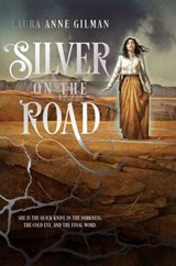 Silver on the Road | Laura Anne Gilman |