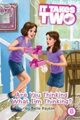 Are You Thinking What I'm Thinking? | Belle Payton |