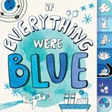 If Everything Were Blue | Hannah Eliot |