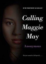 Calling Maggie May | Anonymous |
