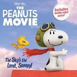 The Sky's the Limit, Snoopy! | Charles M Schulz |