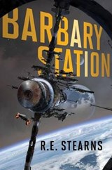 Barbary Station | R. E. Stearns |