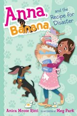 Anna, Banana, and the Recipe for Disaster | Anica Mrose Rissi |