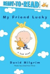 My Friend Lucky | David Milgrim |