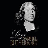 The Letters of Samuel Rutherford | Samuel Rutherford |
