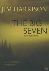 The Big Seven | Jim Harrison |