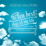 The Ten Best Days of My Life | Adena Halpern |