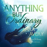 Anything but Ordinary | Lara Avery |