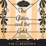 The Glitter and the Gold | Marion Chesney |