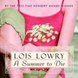 A Summer to Die | Lois Lowry |