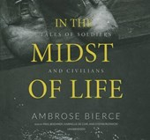 In the Midst of Life | Ambrose Bierce |