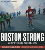 Boston Strong | Sherman, Casey ; Wedge, Dave |