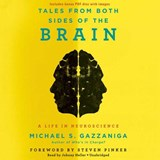 Tales from Both Sides of the Brain | Michael S Gazzaniga |