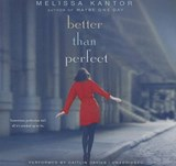Better Than Perfect | Melissa Kantor |