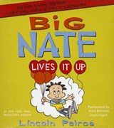 Big Nate Lives It Up | Lincoln Peirce |