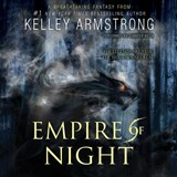 Empire of Night | Kelley Armstrong |