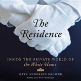 The Residence | Kate Andersen Brower |