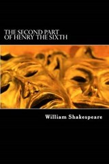 The Second Part of Henry the Sixth | William Shakespeare |