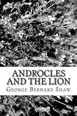 Androcles and the Lion | George Bernard Shaw |