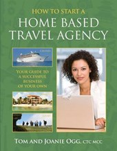 How to Start a Home-Based Travel Agency