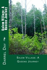Salem Village; A Queens Journey (The Witches of the Forest, #3) | Darrel Day |
