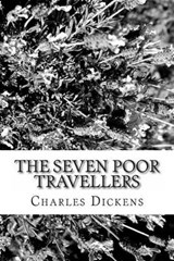 The Seven Poor Travellers | Charles Dickens |