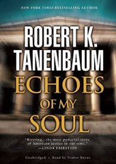 Echoes of My Soul | Robert K. Tanenbaum |