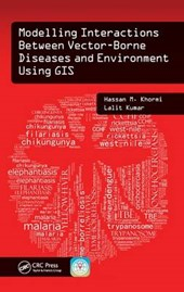 Modeling Interactions Between Vector-Borne Diseases and Environment Using GIS