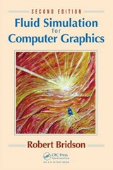Fluid Simulation for Computer Graphics | Robert Bridson |
