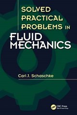 Solved Practical Problems in Fluid Mechanics | Carl J. Schaschke |
