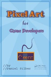 Pixel Art for Game Developers