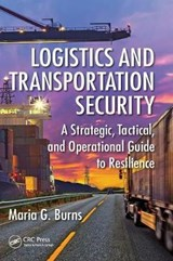 Logistics and Transportation Security | Maria G. Burns |