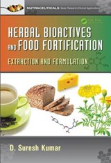 Herbal Bioactives and Food Fortification | D. Suresh Kumar |
