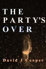 The Party's Over | Mr David J. Cooper |