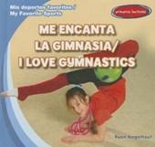 Me Encanta la Gimnasia/I Love Gymnastics